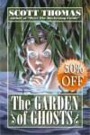 The Garden of Ghosts