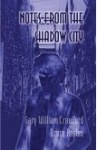 Notes From The Shadow City
