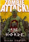 Zombie Attack - Rise of The Horde