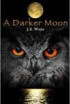 A Darker Moon