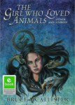 The Girl Who Loved Animals and Other Stories