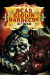 Dead Clown Barbecue