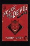 Never Bet The Devil