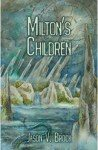 Milton's Children