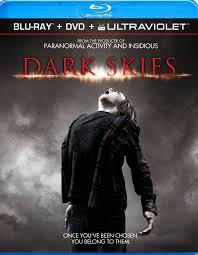 Dark Skies Blu Ray
