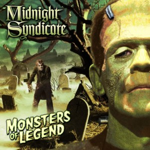 """""""Monsters of Legend"""" CD by Midnight Syndicate (July 2013)"""