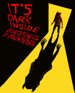 It's Dark Inside