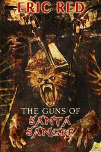 guns of santa sangre