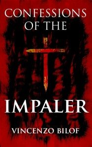 Confessions of the Impaler