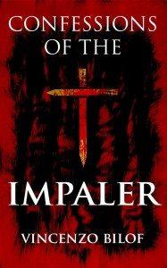 Confessions of the Impaler