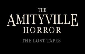 The-Amityville-Horror-The-Lost-Tapes