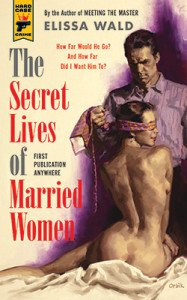 The Secret Lives of Married Women