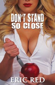 don't stand so close 2