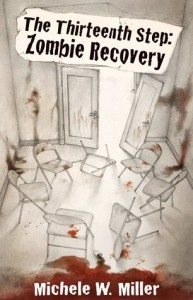 The Thirteenth Step Zombie Recovery