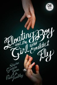 The Floating Boy and the Girl Who Couldn't Fly