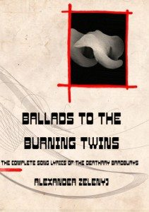 Ballads to the Burning Twins: The Complete Song Lyrics of the Deathray Bradburys – Book Review