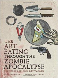The Art of Eating Through the Zombie Apocalypse – Book Review