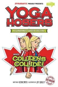 'Yoga Hosers' To Get A Comic Release!