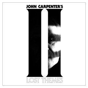 John Carpenter's LOST THEMES II Album & Live Performances Announced