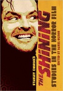 Studies in the Horror Film: Stanley Kubrick's The Shining – Book Review