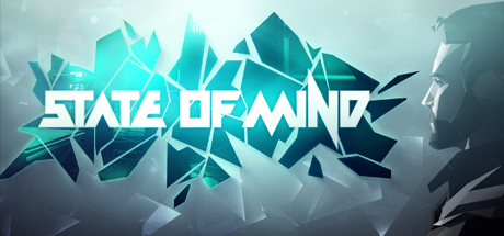 The Trailer For 'State Of Mind' Shows Off A 3D Dystopian Adventure