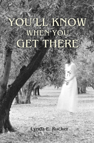 You'll Know When You Get There – Book Review