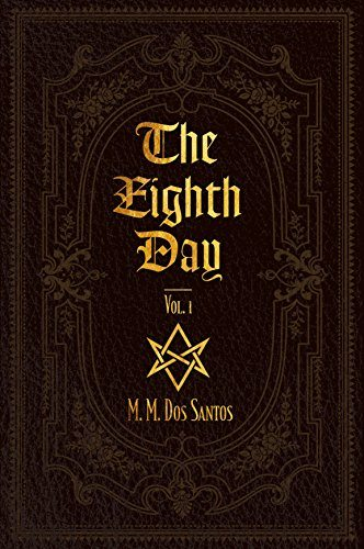 00b504b83ec3 The Eighth Day by M. M. Dos Santos – Book Review