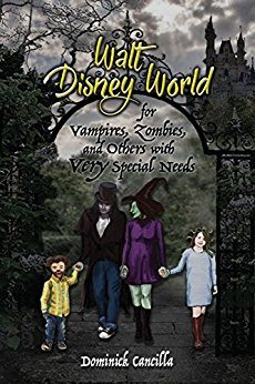 Walt Disney World for Vampires, Zombies, and Others with Very Special Needs – Book Review