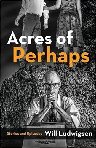 Acres of Perhaps – Book Review