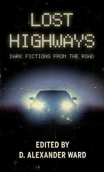 Lost Highways – Book Review