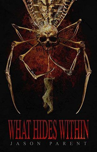'What Hides Within' by Jason Parent on Sale for 99 cents on BookBub January 4th