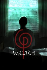 Final 'Wretch' Trailer Blurs Lines Between Found Footage and Traditional Cinema