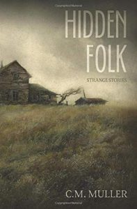 Book Review: Hidden Folk: Strange Stories