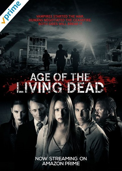 'Age of the Living Dead Season 1' Now on Amazon Prime