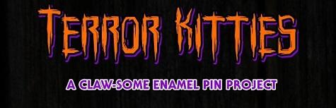 TERROR KITTIES – AN ENAMEL PIN KICKSTARTER PROJECT!