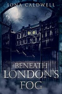 Beneath London's Fog – Book Review