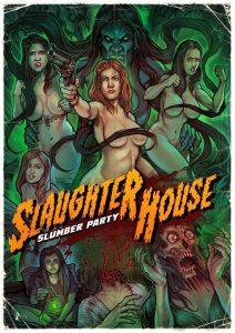 Movie Review – SLAUGHTERHOUSE SLUMBER PARTY
