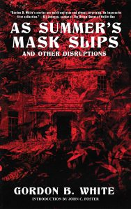 Book Review: AS SUMMER'S MASK SLIPS AND OTHER DISRUPTIONS
