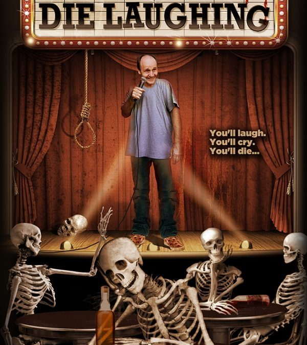 'Die Laughing' Is Out Today On VOD!