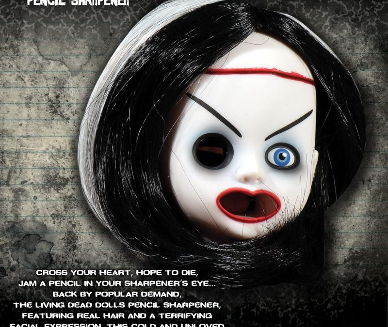 And Now for a Living Dead Dolls… Pencil Sharpener?!