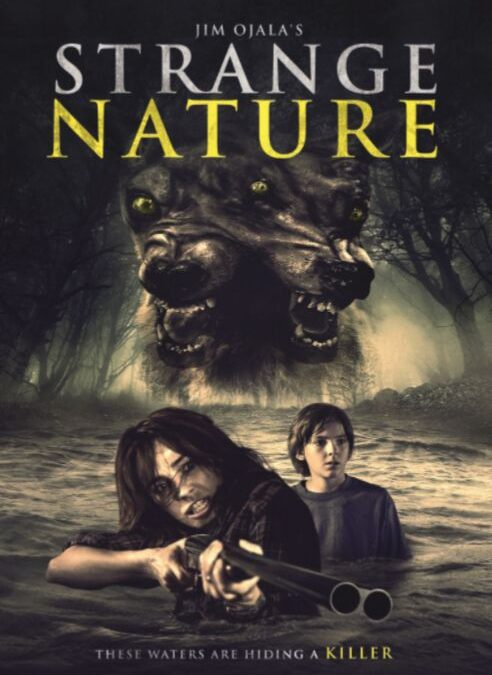 Sci-fi Horror 'Strange Nature' Comes Home this Month to DVD and VOD!