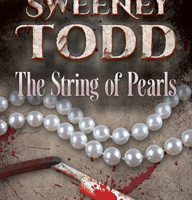 Sweeney Todd – The String of Pearls: The Original Victorian Classic – Book Review
