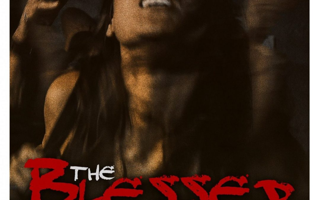 The Blessed Ones – Movie Review