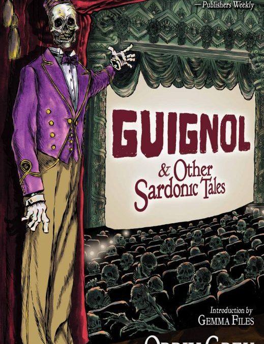 Guignol & Other Sardonic Tales – Book Review