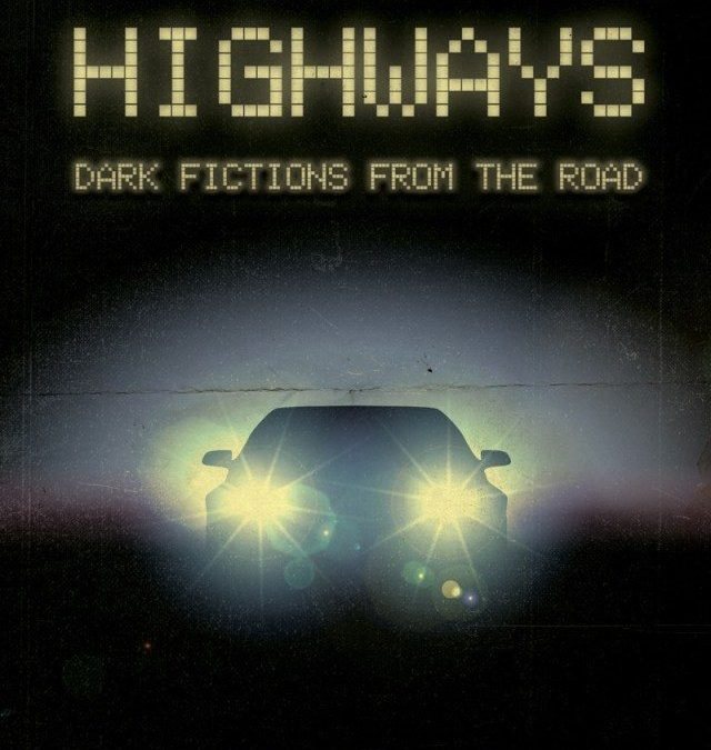'Lost Highways – Dark Fictions From The Road' Coming Soon from Crystal Lake Publishing