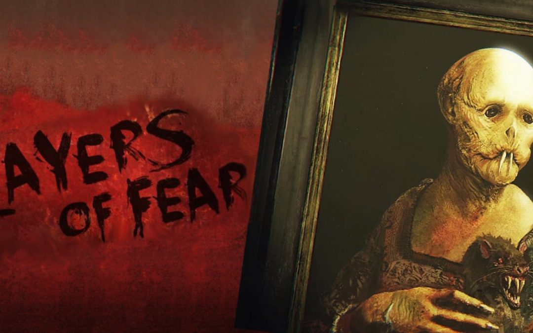 Layers of Fear – Video Game Review