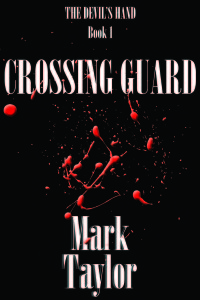 Crossing Guard: The Devil's Hand Book One – Book Review