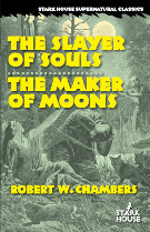 The Slayer of Souls / The Maker of Moons – Book Review