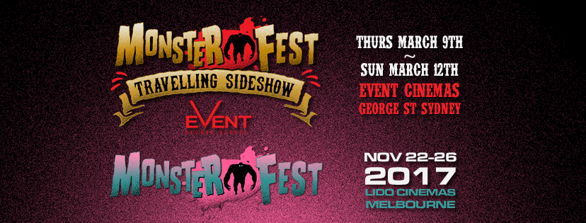 This November Melbourne Brings Us The Monster Fest Traveling Sideshow