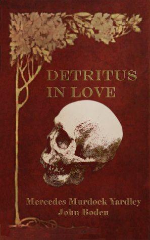 Detritus in Love – Book Review